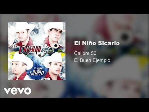 Calibre 50 - El Niño Sicario (Audio)