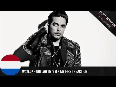Eurovision 2018: Reaction #22 - THE NETHERLANDS (Waylon)