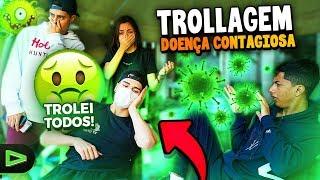 TROLLEI A LOUD INTEIRA FINGINDO TER UMA DOENÇA CONTAGIOSA!!!