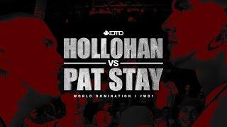 KOTD - Rap Battle - Hollohan vs Pat Stay