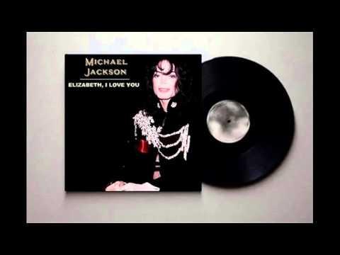 Michael Jackson - Elizabeth, I Love You (Original Studio Version) (Audio HQ)