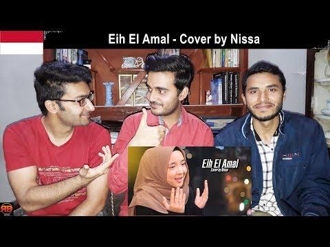 Download  Foreigner Reacts To: Eih El Amal - Cover by Nissa Gratis, download lagu terbaru