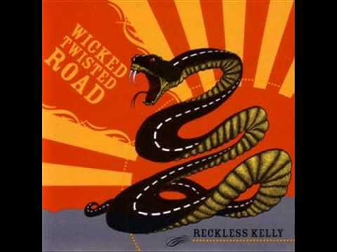 Reckless Kelly - A Guy Like Me