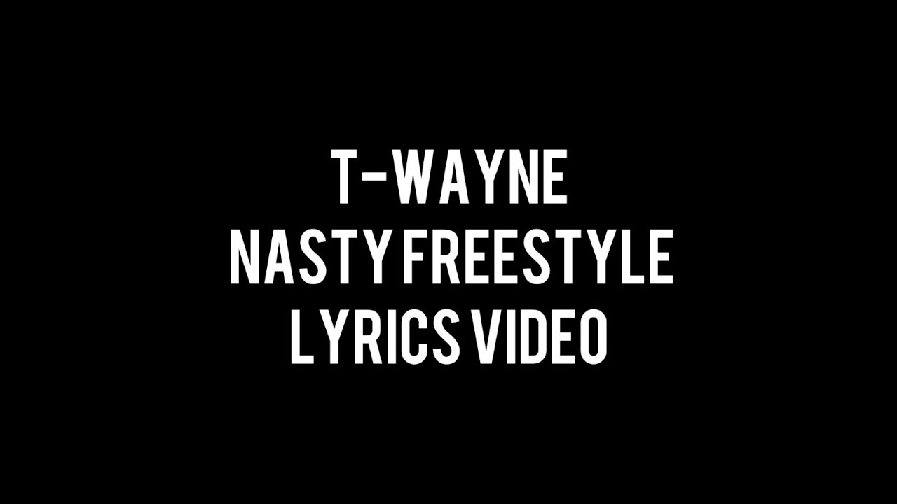 Freestyle rap lyrics dirty