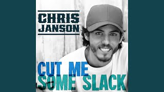 Chris Janson Cut Me Some Slack
