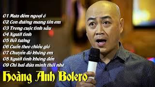 Hoàng Anh Giọng Ca Để Đời - LK Nhạc Vàng Bolero Buồn Da Diết