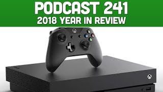 Podcast 241: 2018 Year In Review [Dec 2018]