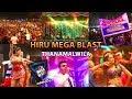 Hiru Mega Blast - Thanamalwila 07-12-2019 Live