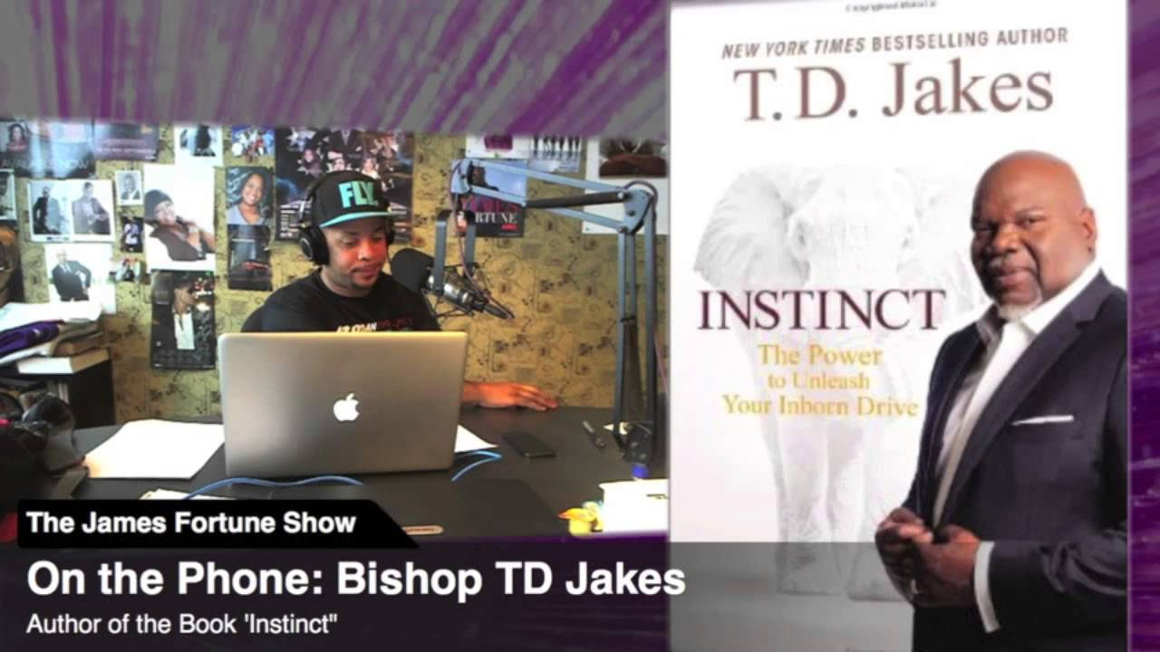 Bishop TD Jakes Talks about his new book 'Instinct' - YouTube