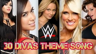 TOP 30 WWE DIVAS THEME SONG