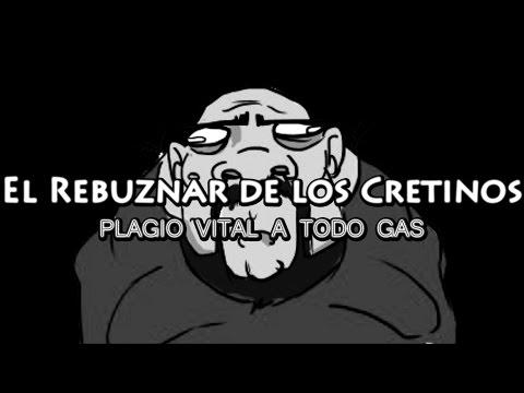El Rebuznar de los cretinos: ¡Plagio Vital a todo gas!