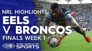 NRL Highlights: Parramatta Eels v Brisbane Broncos - Finals Week 1 | NRL on Nine