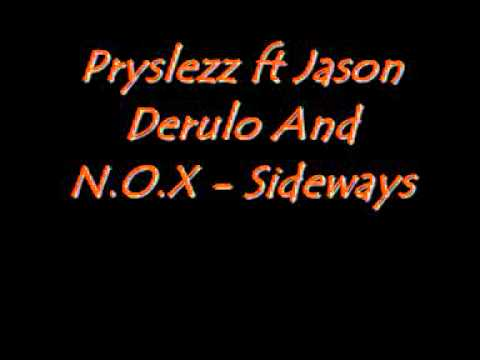 Pryslezz ft Jason Derulo and N.O.X -sideways