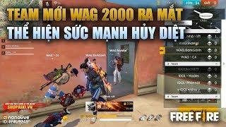 Free Fire | WAG 2000 Thể Hiện Sức Mạnh Ngày Ra Mắt - Team VN Bất Ngờ Đụng Thứ Dữ | Rikaki Gaming