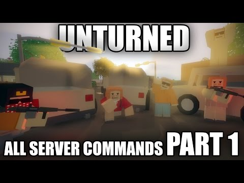 All Unturned 3.0 SERVER COMMANDS - PART 1