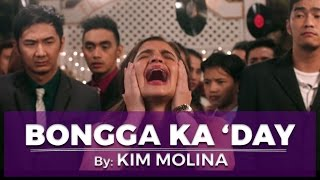 Bongga Ka 'Day by Kim Molina (Bakit Lahat Ng Gwapo May Boyfriend?! Theme Song)