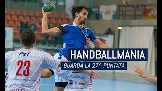HandballMania - 27^ puntata [29 marzo]
