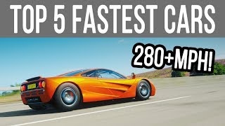 Forza Horizon 4 - TOP 5 FASTEST CARS! 280+MPH
