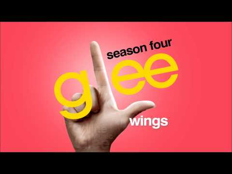 Wings - Glee [HD FULL STUDIO]