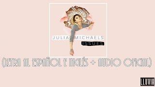 download lagu Issues - Julia Michaels  Al Español E Inglés gratis