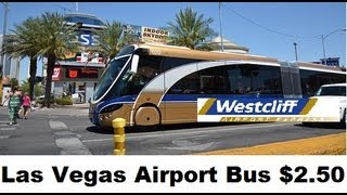 Las vegas; Public Transportation from Airport (WAX Bus) $2.50