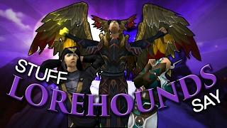 Runescape - Stuff Lorehounds Say