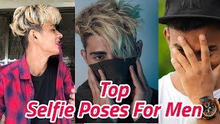Best Selfie Poses For Boys | Mirror Selfie/Colseup/Friends/Hukka/Gymmer/Crazy Selfie Style 2018 New