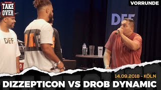 Dizzepticon vs. Drob Dynamic Takeover Freestyle Contest | Köln 14.09.18 (VR 4/4)