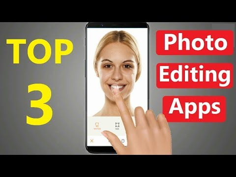 Image Editing Apps: TOP 3 BEST PHOTO EDITING ANDROID APPS 2017