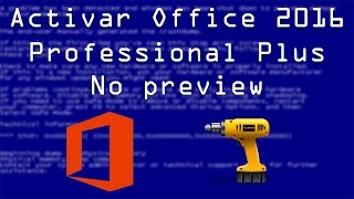Como instalar y activar Office 2016 Professional Plus VL