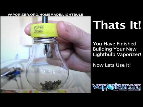 How To Make A Homemade Lightbulb Vaporizer Free! [HD]