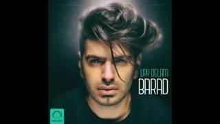 "Barad - ""Vay Delam"" OFFICIAL AUDIO"