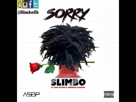 Slimbo - Sorry ft Ron Saforo & Jeremiah Jackson (Official Audio)
