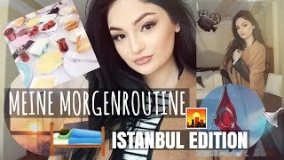 MEINE MORGENROUTINE - ISTANBUL EDITION + MakeUp & Outfit / 2016