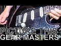 Picture This' Owen Cardiff - GEAR MASTERS Ep. 292