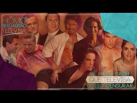 'La Homosexualidad en Televisa' (EL VIDEO QUE CENSURÓ TELEVISA)