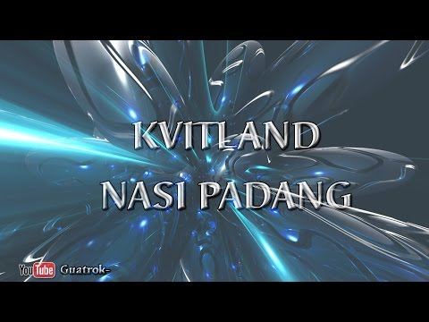 download lagu Nasi Padang - Kvitland gratis