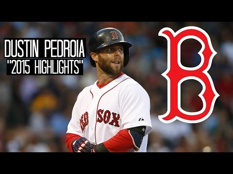 Dustin Pedroia | 2015 Red Sox Highlights ᴴᴰ