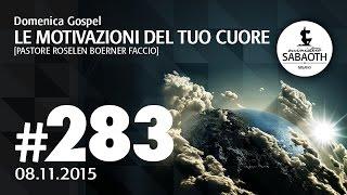 Domenica Gospel @ Milano | Le motivazioni del tuo cuore - Pastore Roselen | 08.11.2015