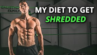 My Diet to get SHREDDED Fast! (full day of eating)