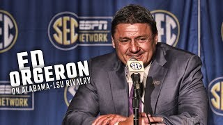 LSU head coach Ed Orgeron on the importance of beating Alabama on the field and in recruiting