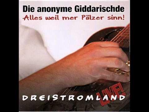 Die Anonyme Giddarischde - Wo Du Mol Warschd