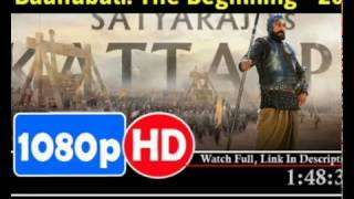 bahubali 2 2017 The Conclusion in hindi Watch Full, Link in Description