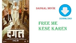Download DANGAL movie for free on your mobile phone