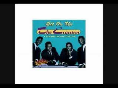 Esquires - Get On Up