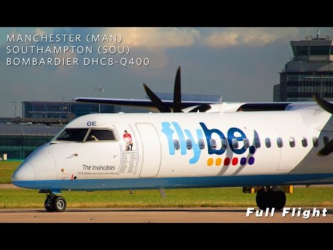 Flybe Full Flight | Manchester to Southampton | Dash 8 DHC8-Q400 **With ATC, Multi Angle**