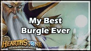 [Hearthstone] My Best Burgle Ever