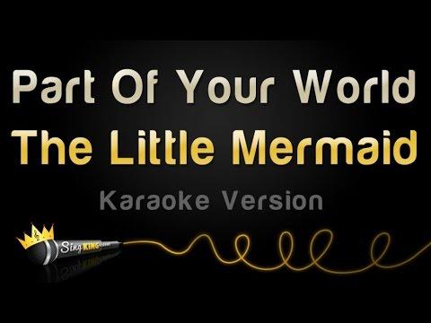 The Little Mermaid - Part Of Your World (karaoke Version) video