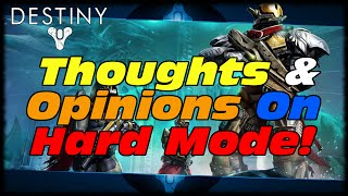 Destiny Thoughts & Opinions On Crota's End Hard Mode Compared To Vault Of Glass Raid!