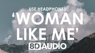 Little Mix Woman Like Me 8d Audio Ft Nicki Minaj